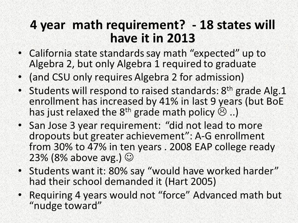 4 year math requirement - 18 states will have it in 2013