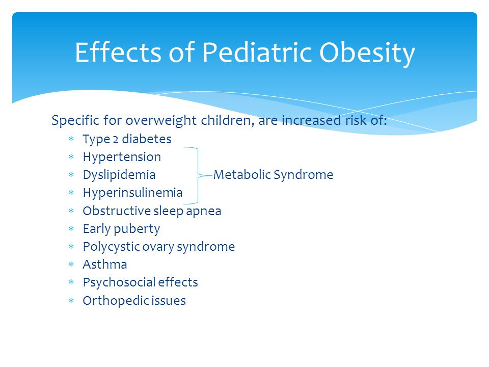 Effects of Pediatric Obesity