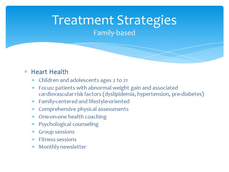 Treatment Strategies Family-based