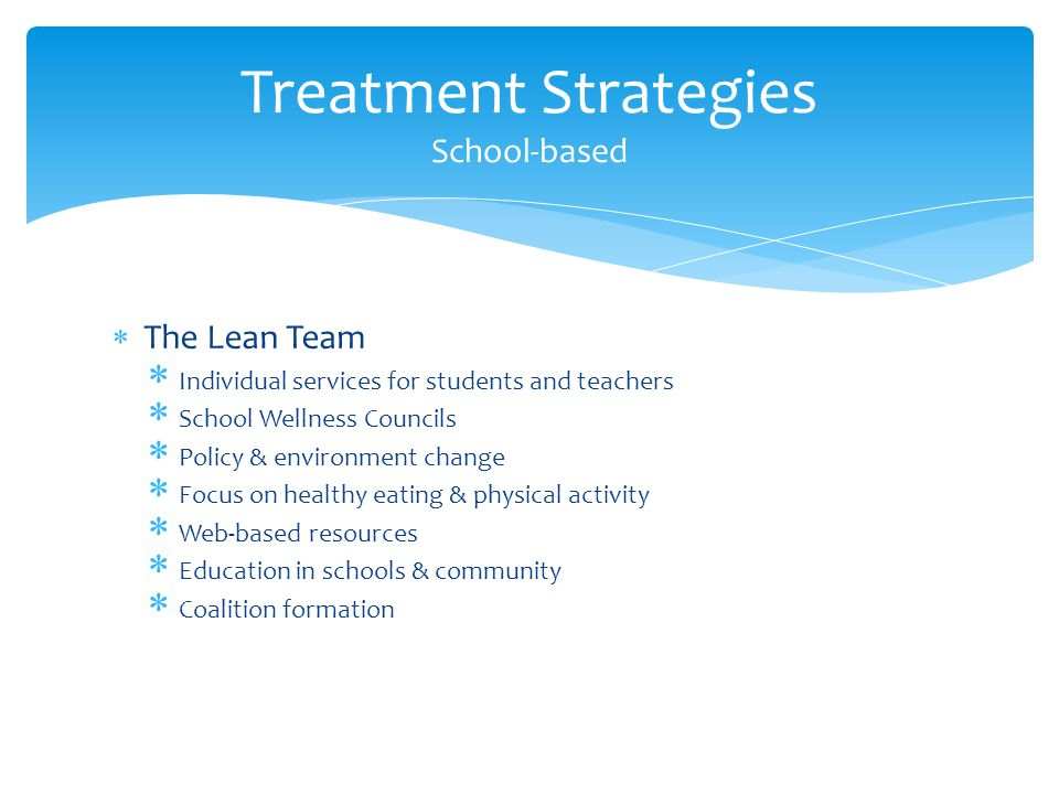 Treatment Strategies School-based