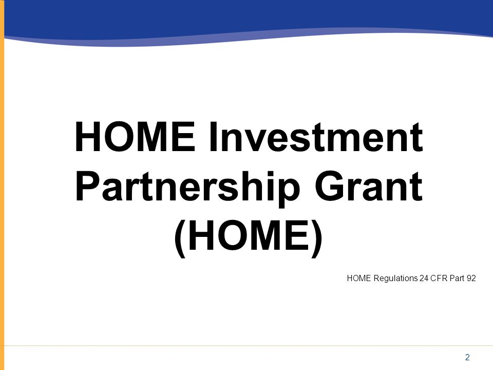 HOME Investment Partnership Grant (HOME)