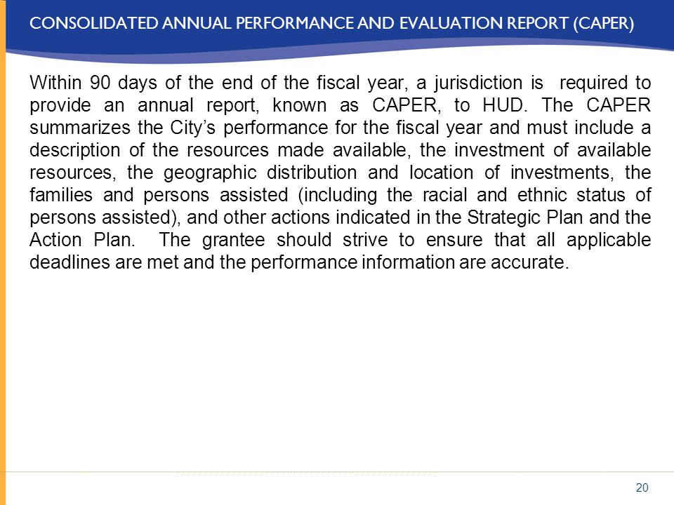 Consolidated Annual Performance and Evaluation Report (CAPER)