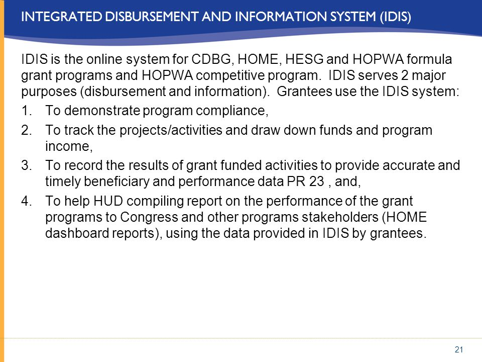 Integrated Disbursement and Information System (IDIS)