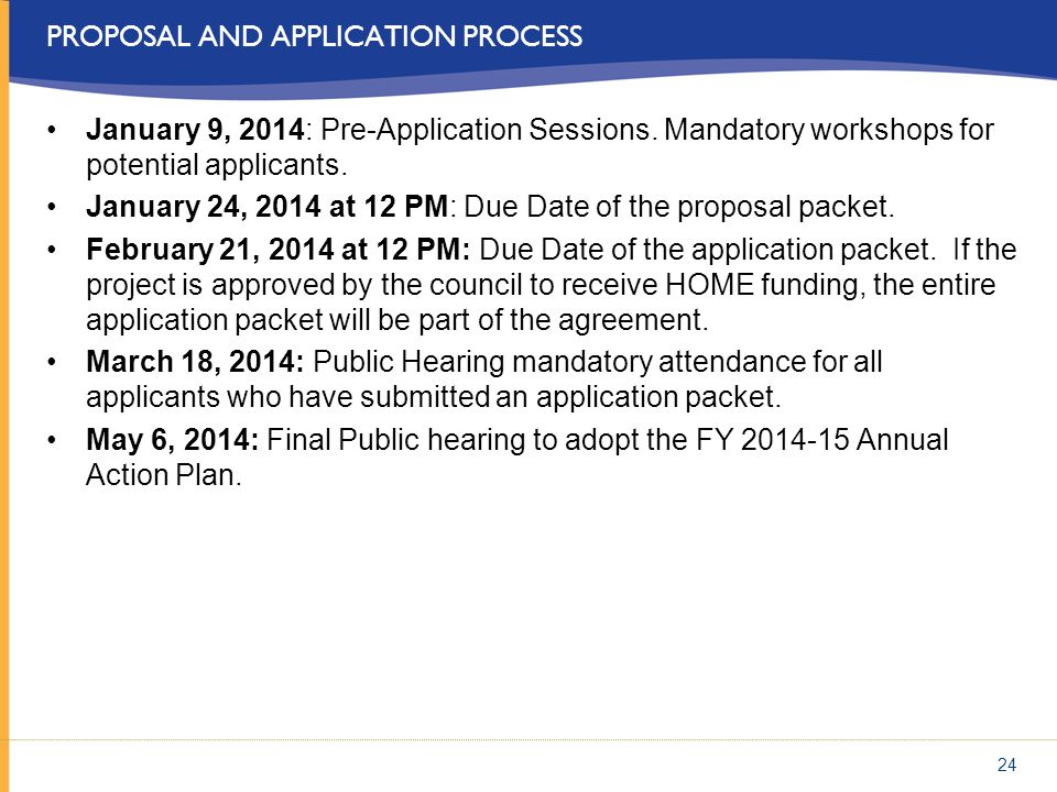 PROPOSAL AND APPLICATION PROCESS