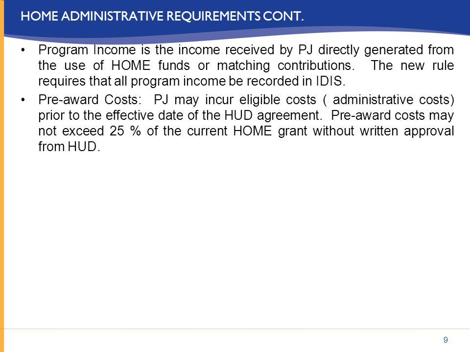 Home administrative requirements cont.
