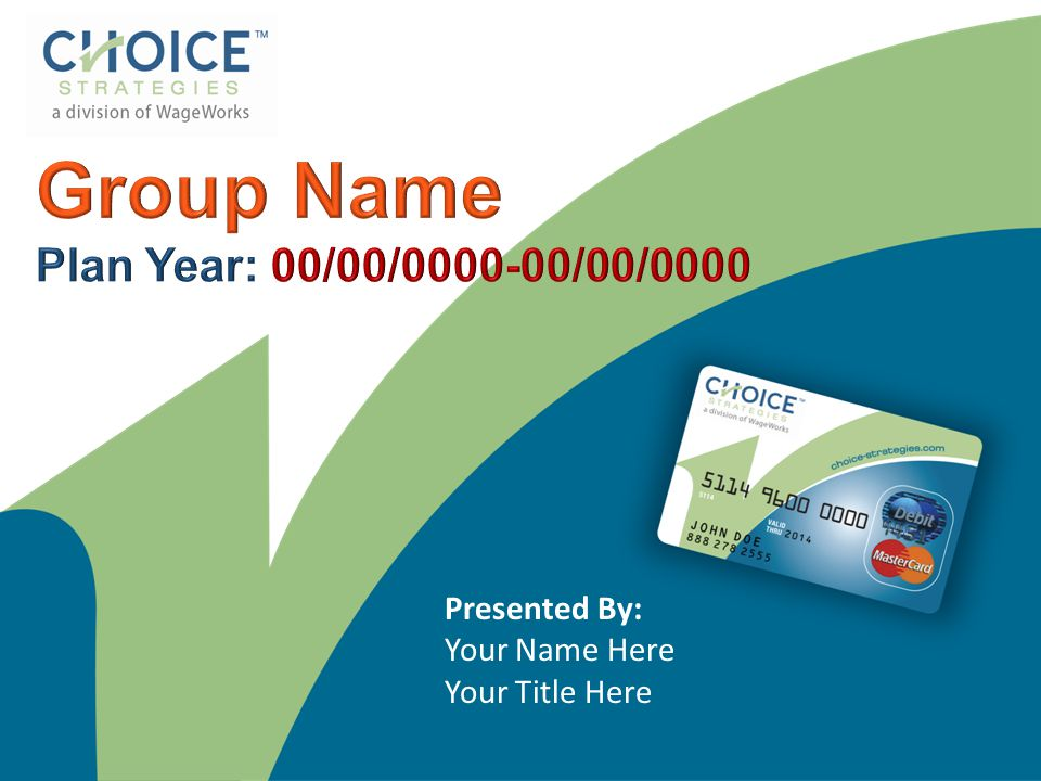 Group Name Plan Year: 00/00/0000-00/00/0000 Presented By: