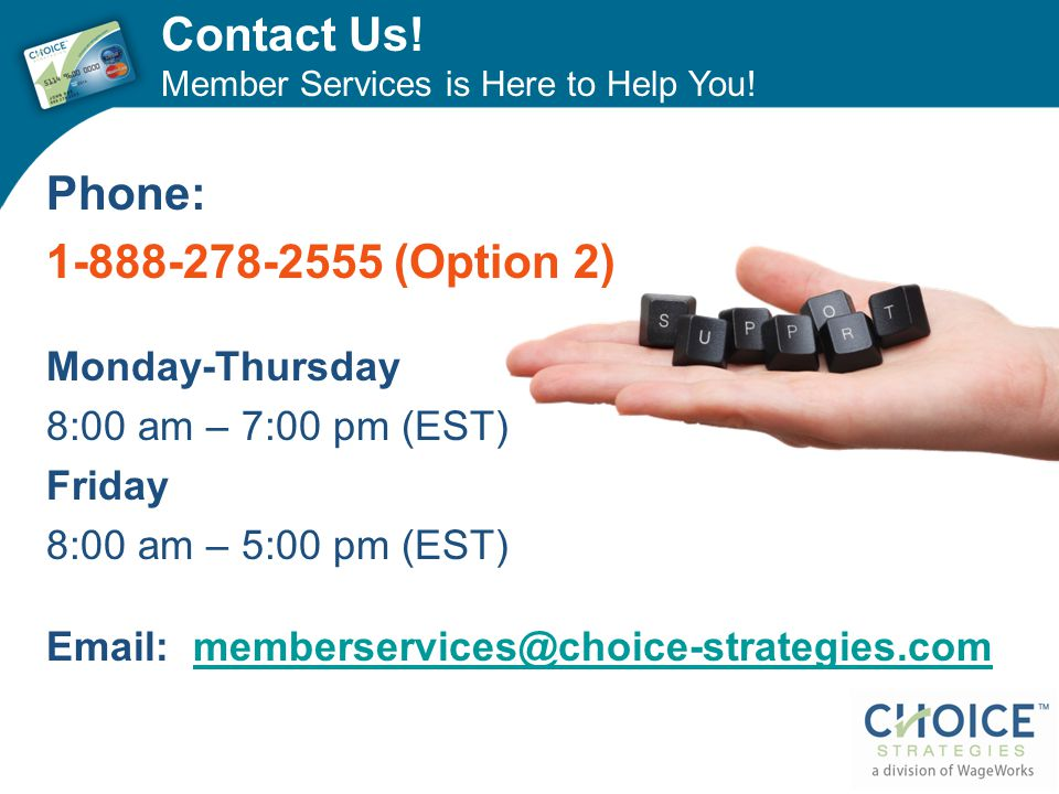 Contact Us! Phone: 1-888-278-2555 (Option 2) Monday-Thursday