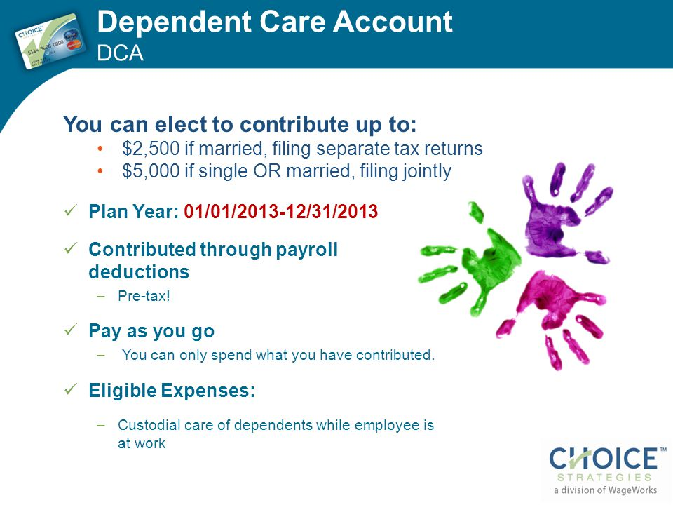 Dependent Care Account