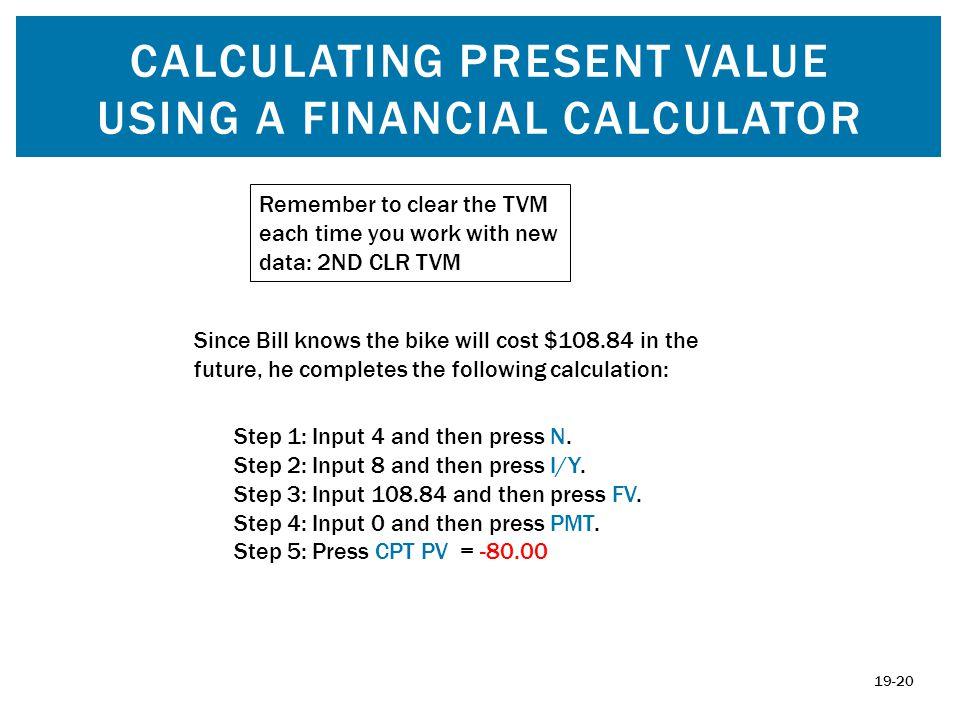 Calculating Present Value using A FINANCIAL CALCULATOR