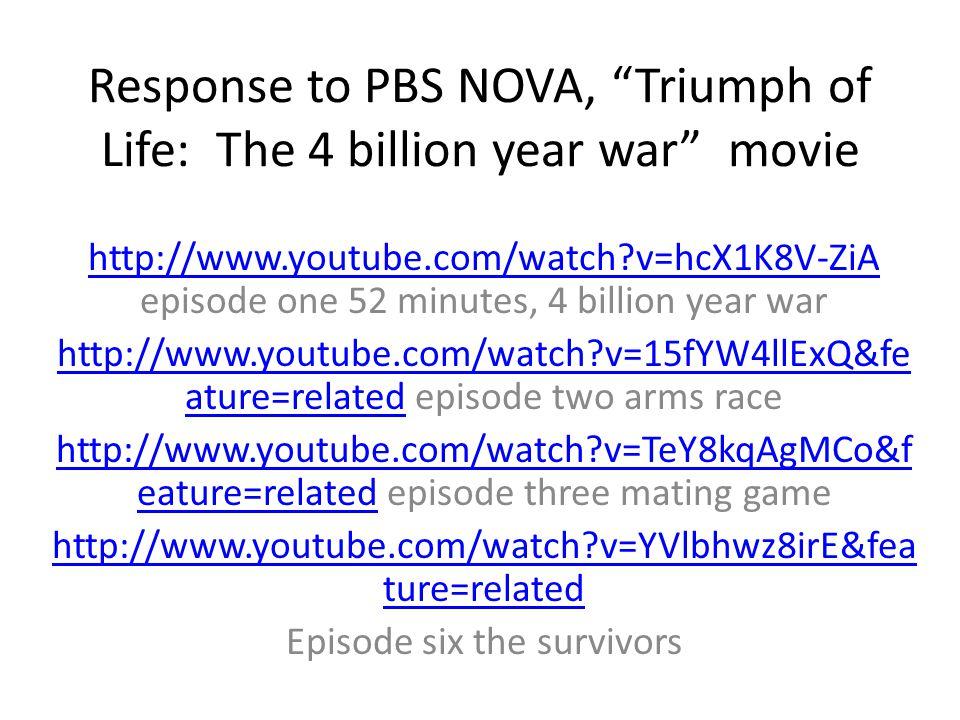 Response to PBS NOVA, Triumph of Life: The 4 billion year war movie