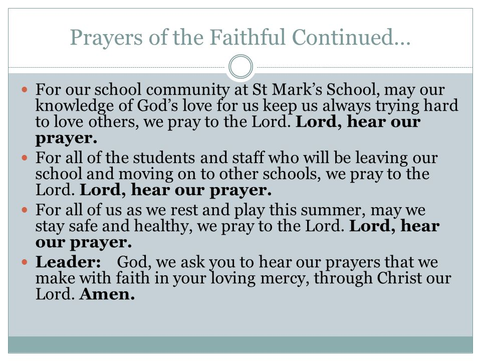 Prayers of the Faithful Continued…