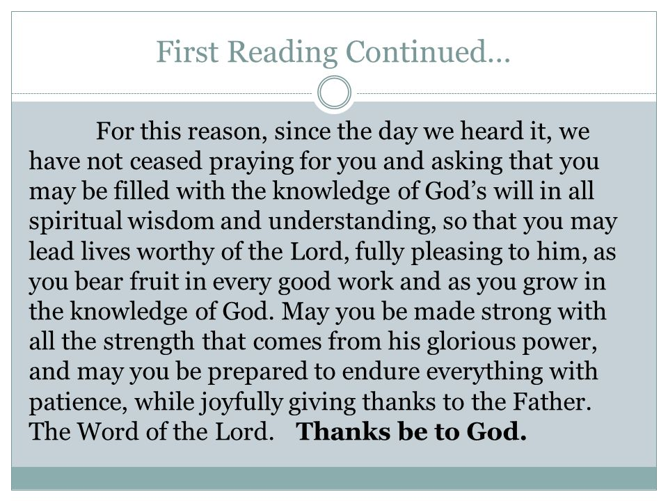 First Reading Continued…