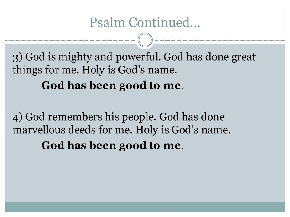 Psalm Continued…