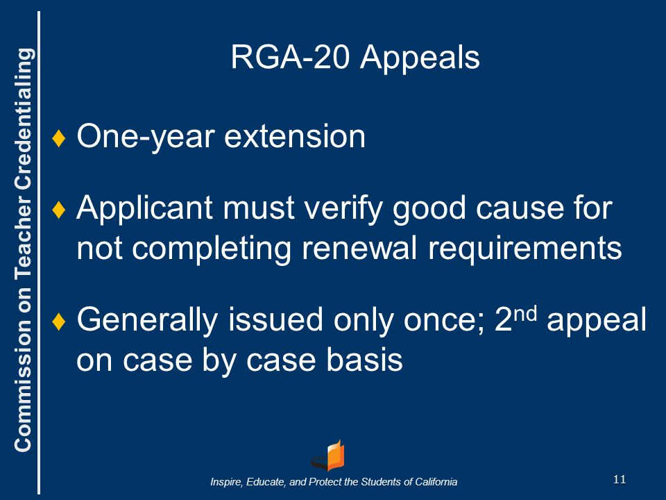 RGA-20 Appeals One-year extension. Applicant must verify good cause for not completing renewal requirements.