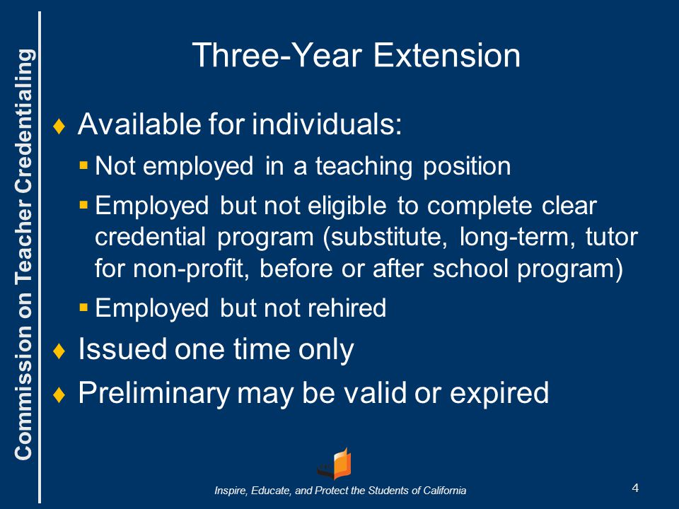 Three-Year Extension Available for individuals: Issued one time only