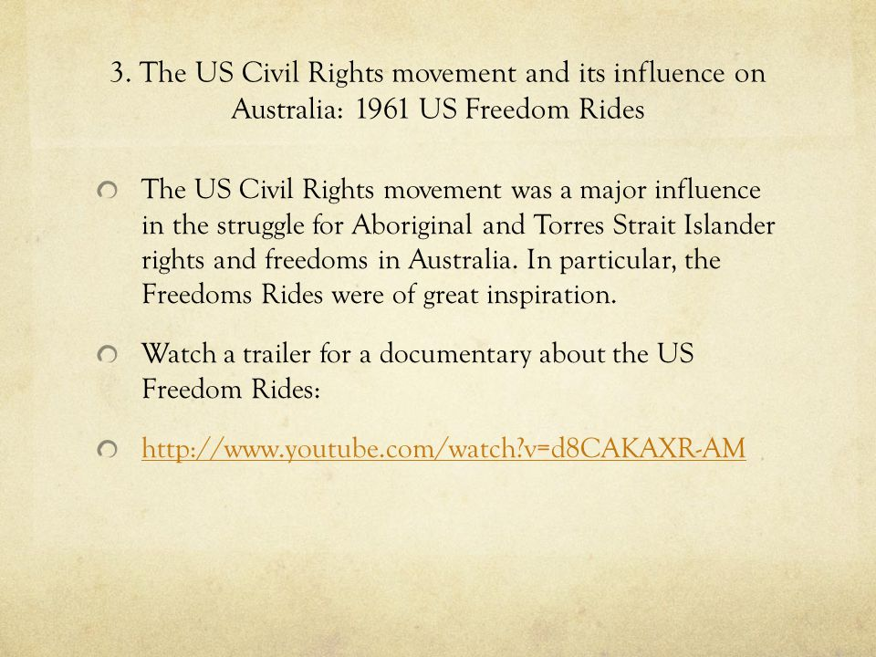 3. The US Civil Rights movement and its influence on Australia: 1961 US Freedom Rides