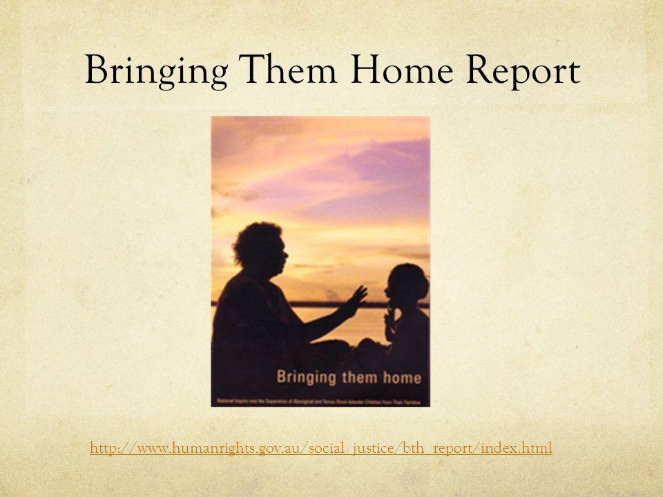 Bringing Them Home Report