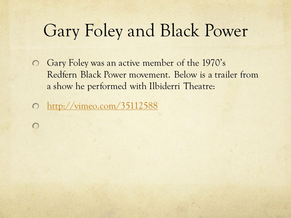 Gary Foley and Black Power