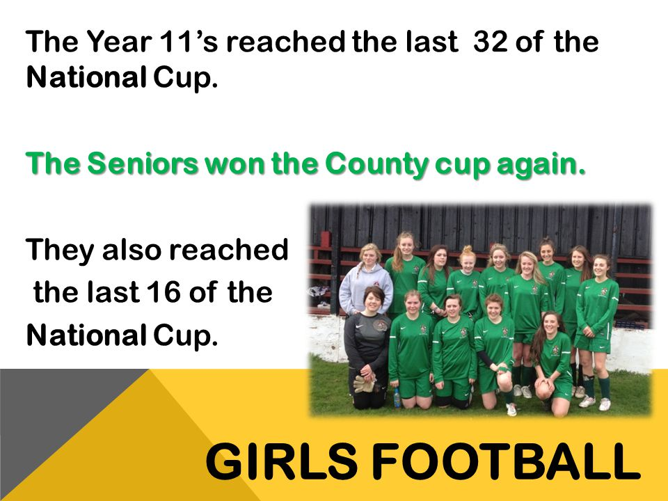 The Year 11's reached the last 32 of the National Cup