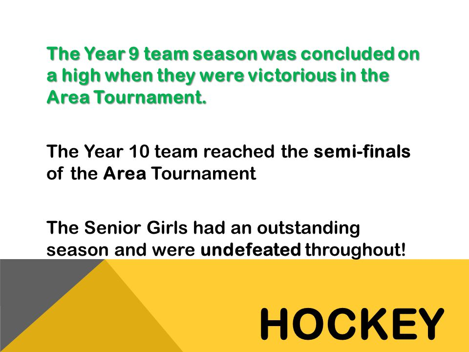 The Year 9 team season was concluded on a high when they were victorious in the Area Tournament. The Year 10 team reached the semi-finals of the Area Tournament The Senior Girls had an outstanding season and were undefeated throughout!