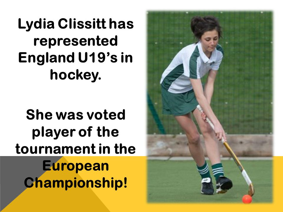 Lydia Clissitt has represented England U19's in hockey.