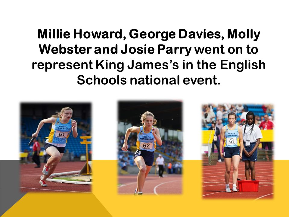 Millie Howard, George Davies, Molly Webster and Josie Parry went on to represent King James's in the English Schools national event.