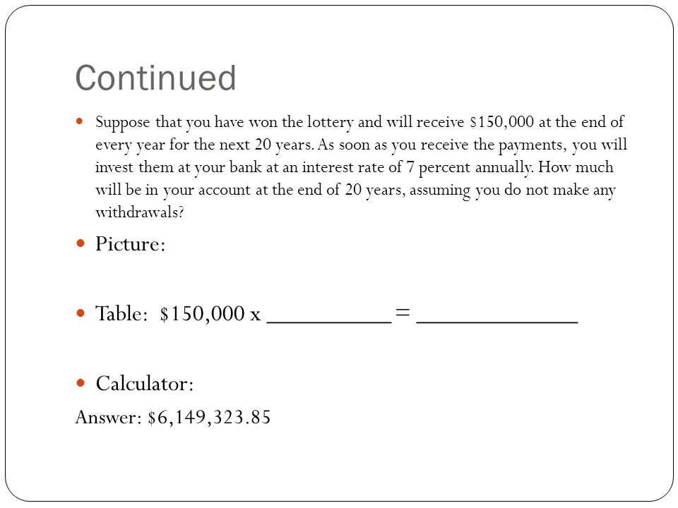 Continued Picture: Table: $150,000 x __________ = _____________