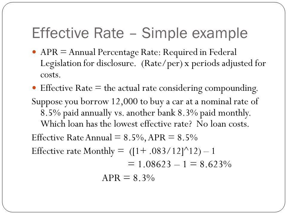 Effective Rate – Simple example