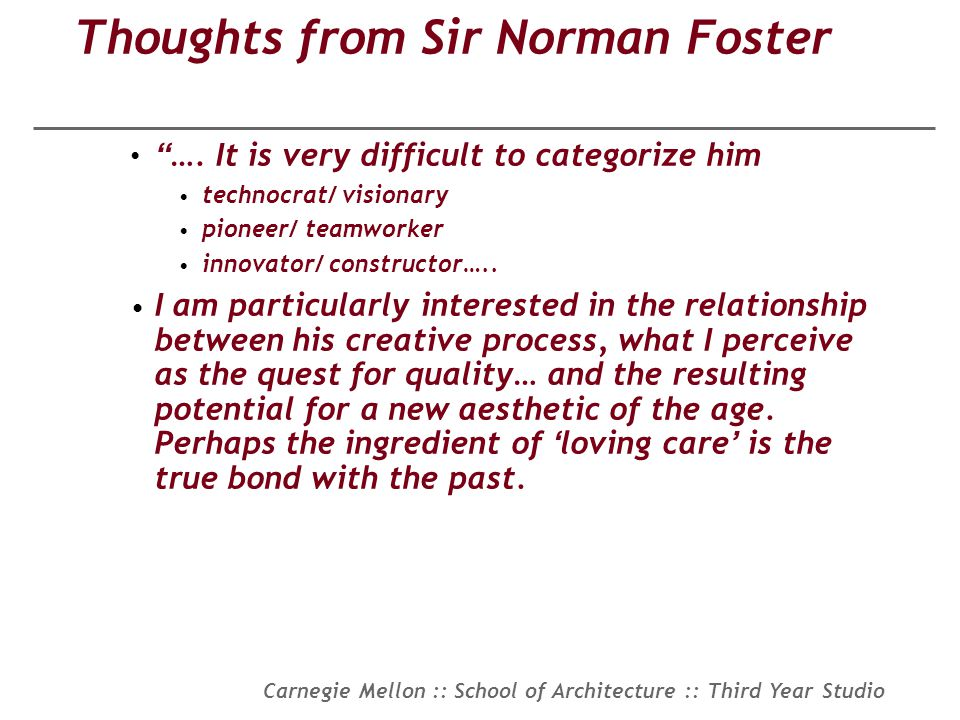 Thoughts from Sir Norman Foster