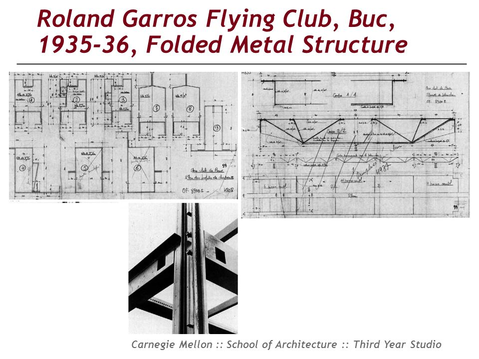 Roland Garros Flying Club, Buc, 1935-36, Folded Metal Structure