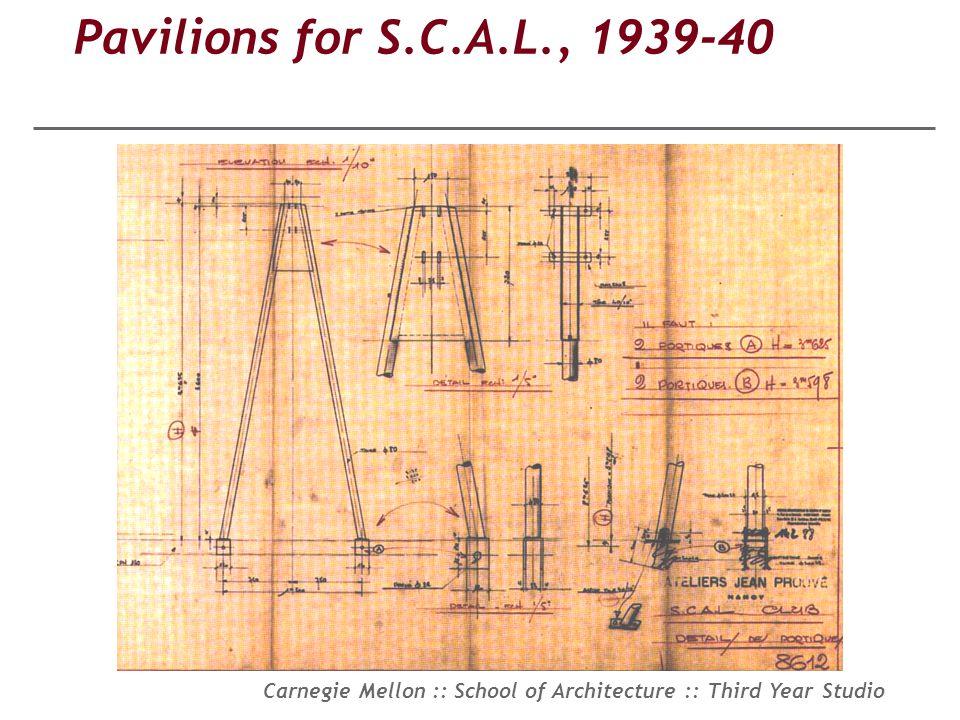 Pavilions for S.C.A.L., 1939-40