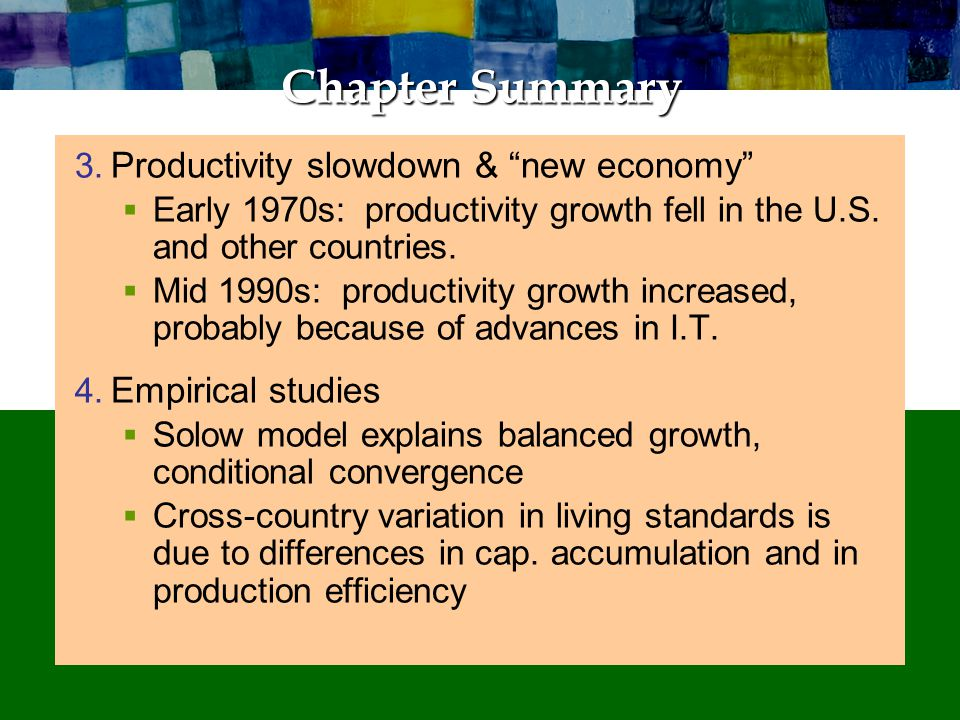 Chapter Summary 5. Endogenous growth theory: Models that