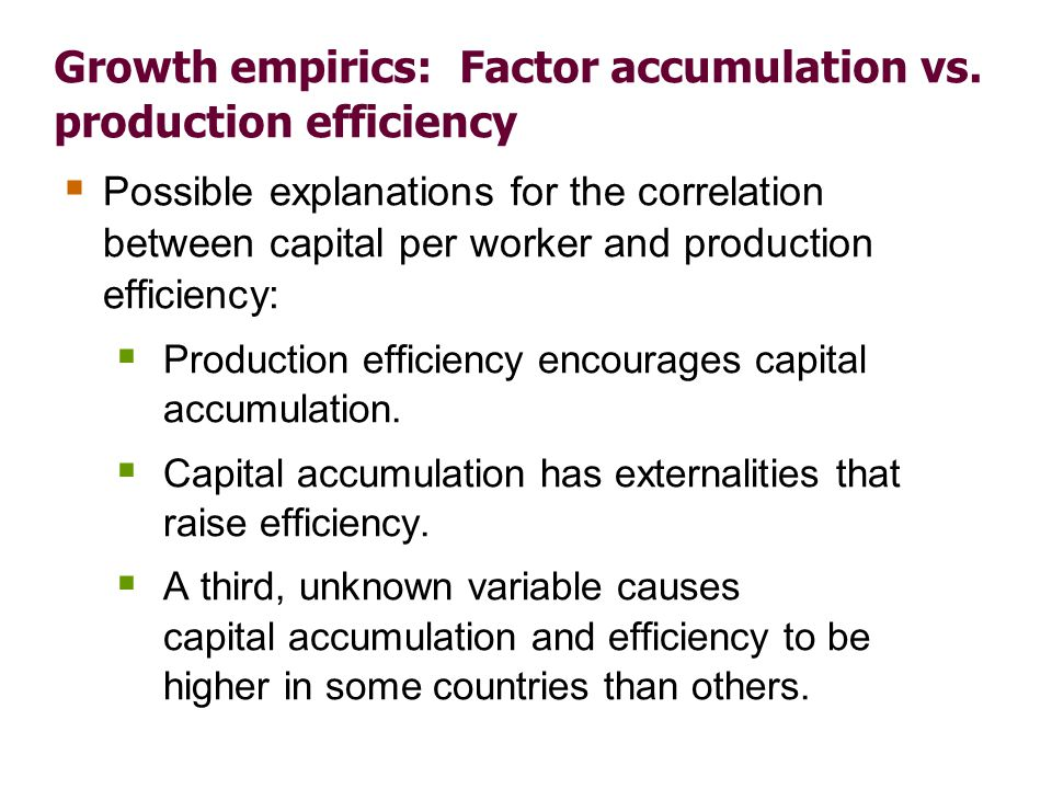 Growth empirics: Production efficiency and free trade