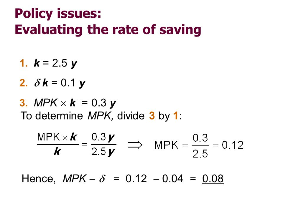 Policy issues: Evaluating the rate of saving