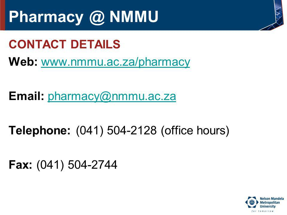 Pharmacy @ NMMU CONTACT DETAILS