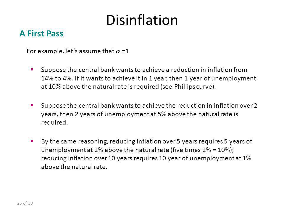 Disinflation A First Pass For example, let's assume that  =1