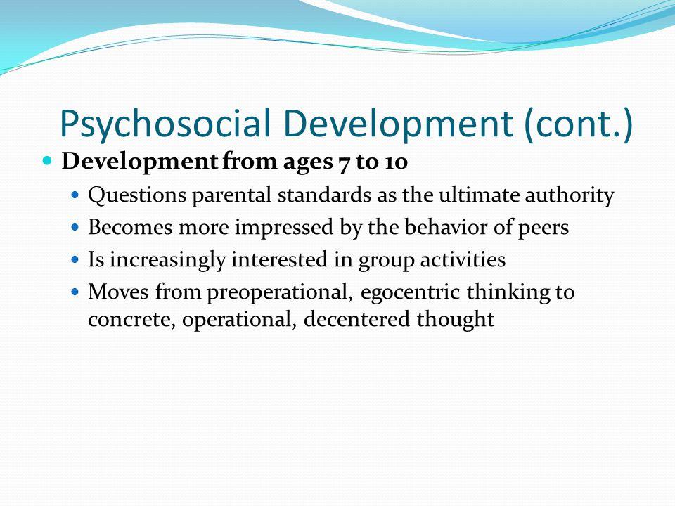 Psychosocial Development (cont.)