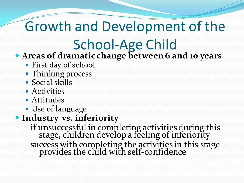 Growth and Development of the School-Age Child