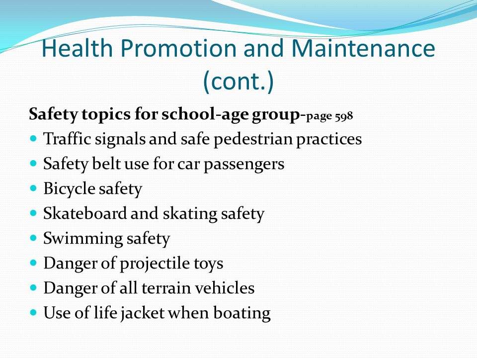Health Promotion and Maintenance (cont.)