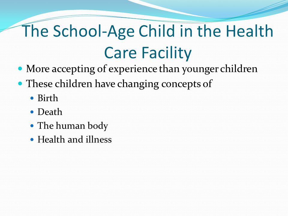 The School-Age Child in the Health Care Facility