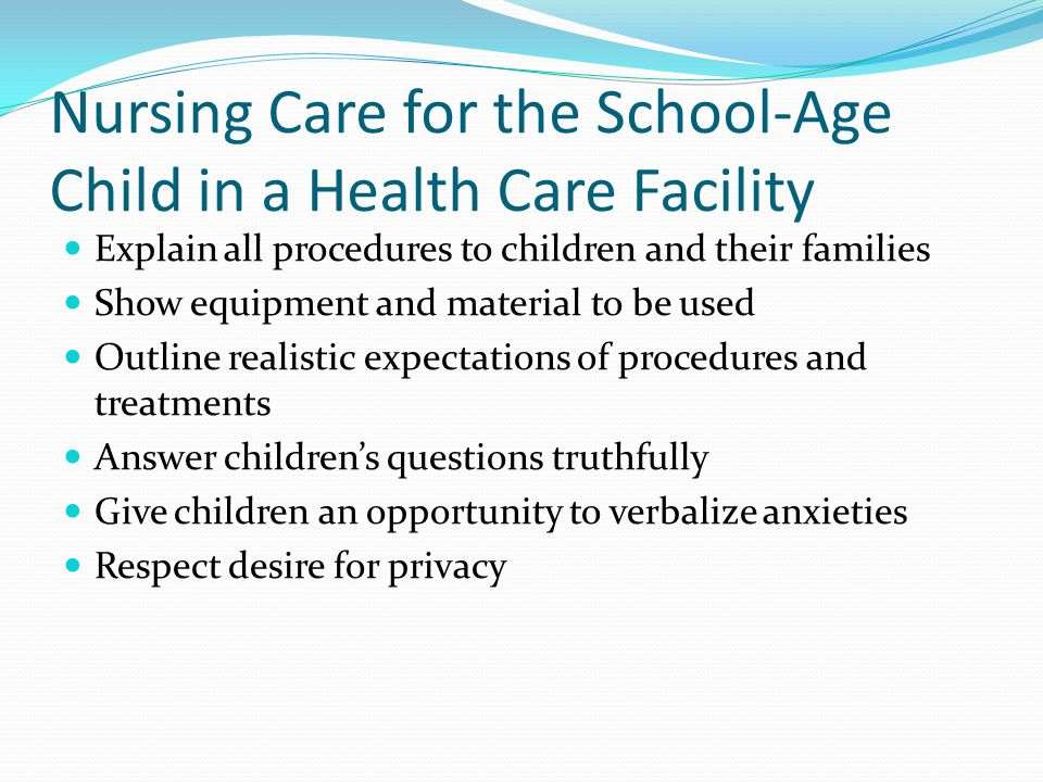 Nursing Care for the School-Age Child in a Health Care Facility