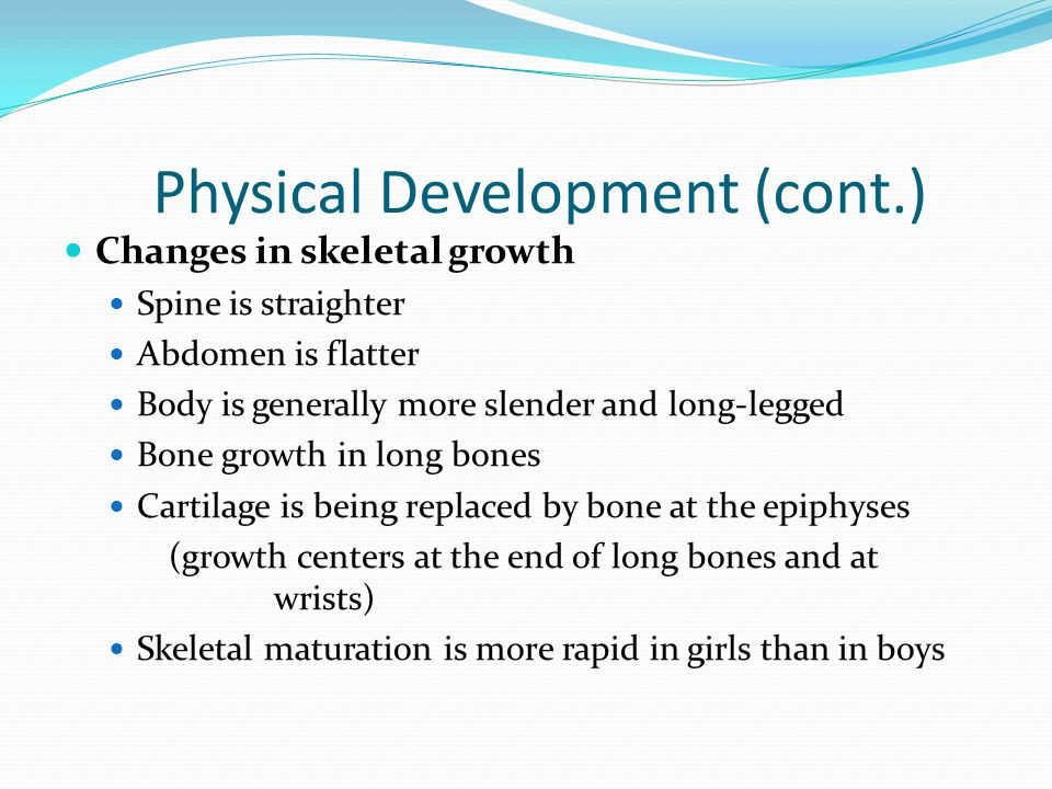 Physical Development (cont.)