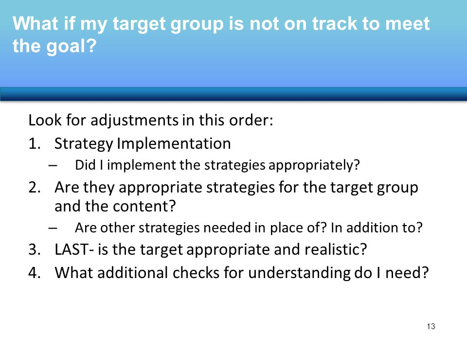 What if my target group is not on track to meet the goal