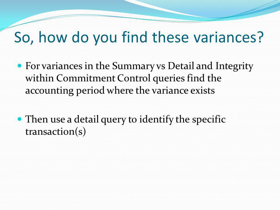 So, how do you find these variances