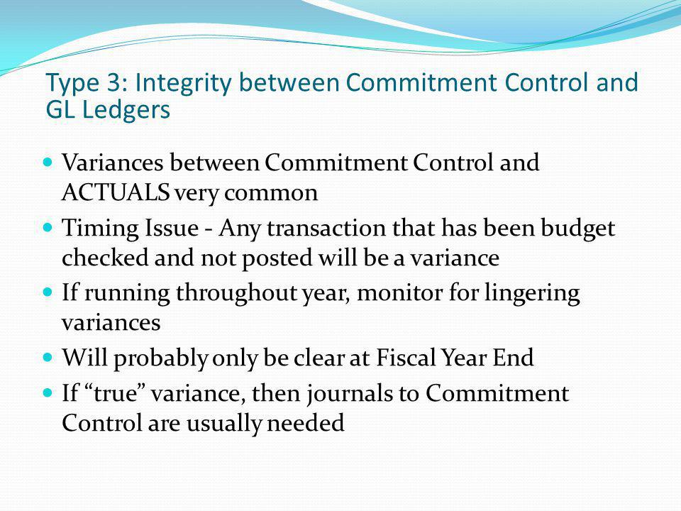 Type 3: Integrity between Commitment Control and GL Ledgers