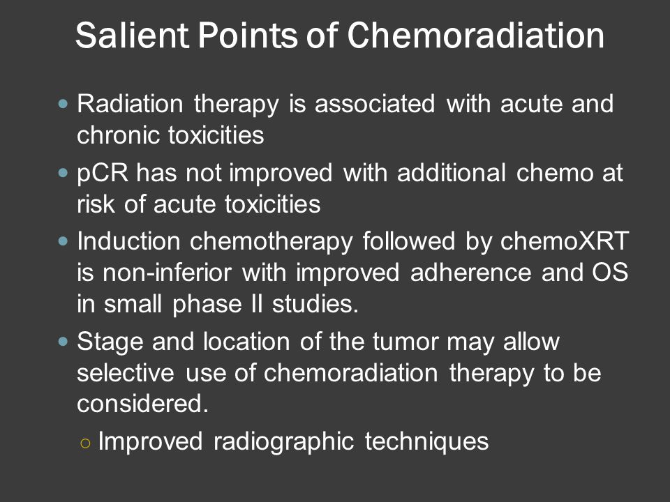 Salient Points of Chemoradiation