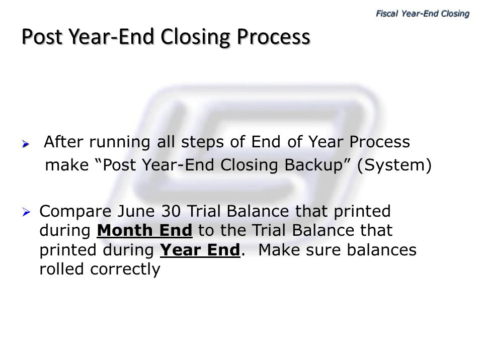 Post Year-End Closing Process