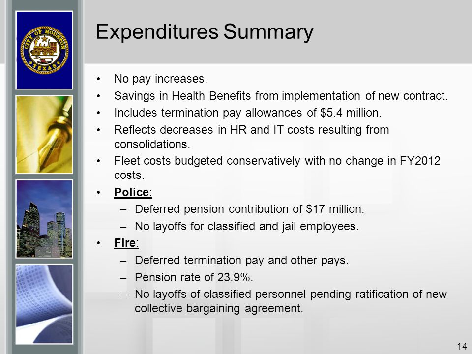Expenditures Summary No pay increases.