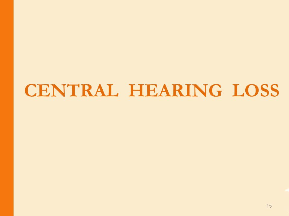 CENTRAL HEARING LOSS