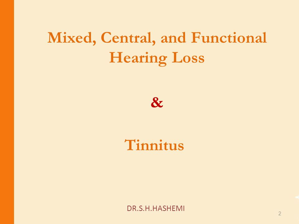 Mixed, Central, and Functional Hearing Loss